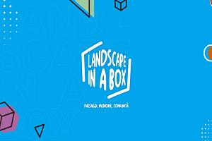 Giovani per il territorio. Landscape in a box